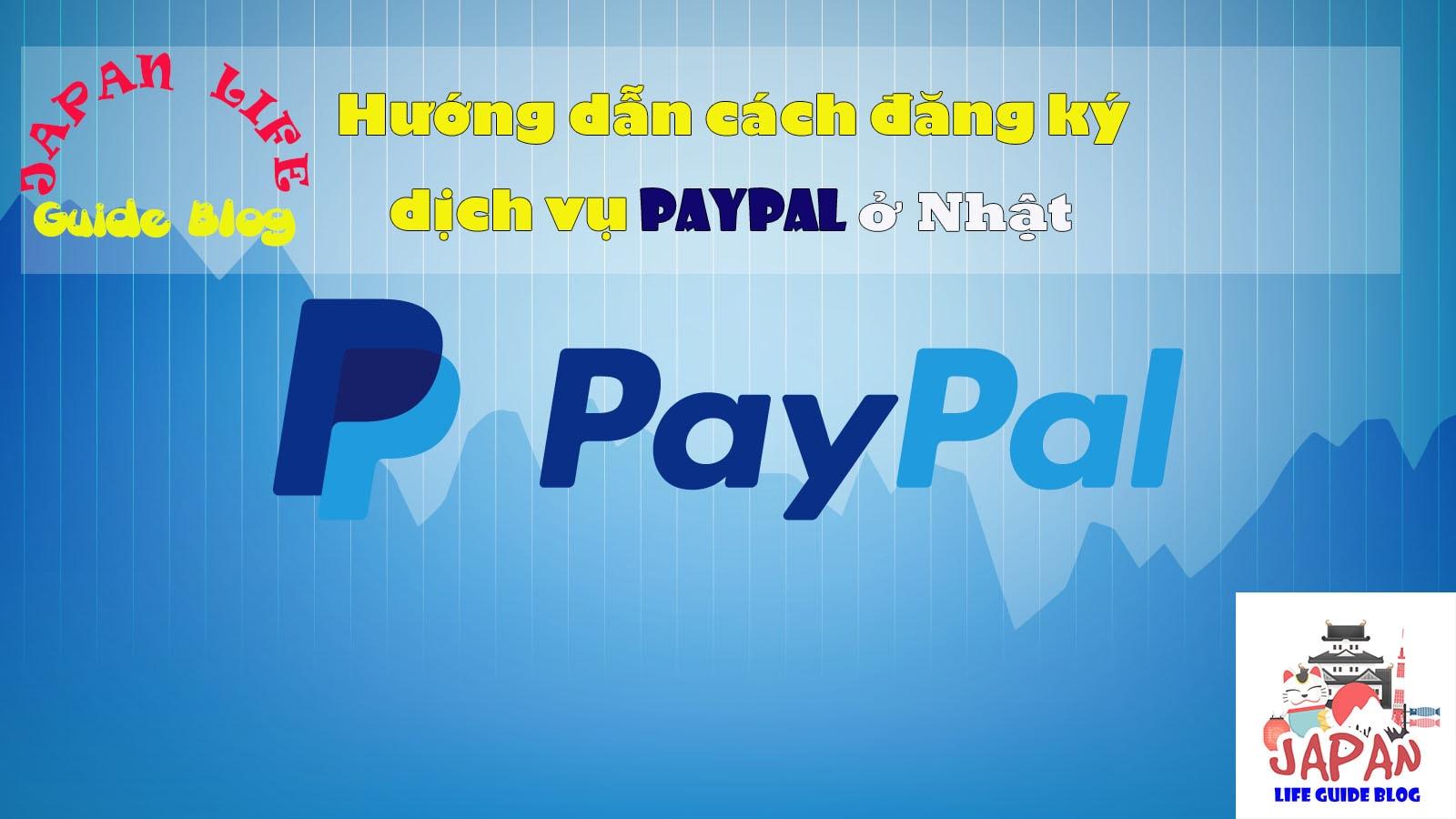 cách đăng ký Paypal ở nhật