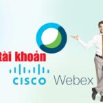 cách tạo tài khoản cisco webex