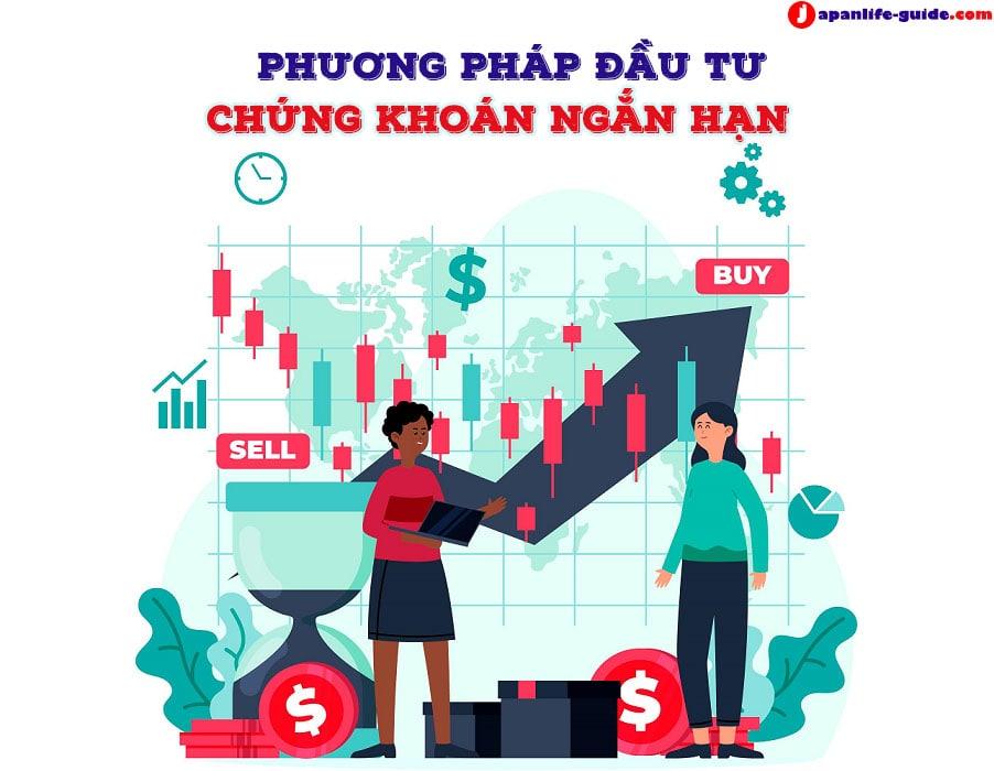 kinh nghiệm đầu tư chứng khoán ngắn hạn