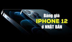giá iphone 12 ở nhật