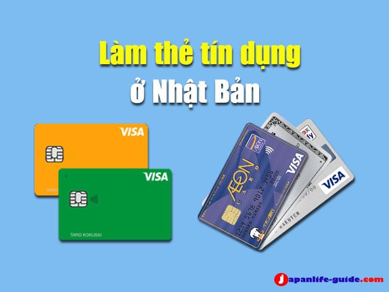 thủ tục làm thẻ tín dụng ở nhật