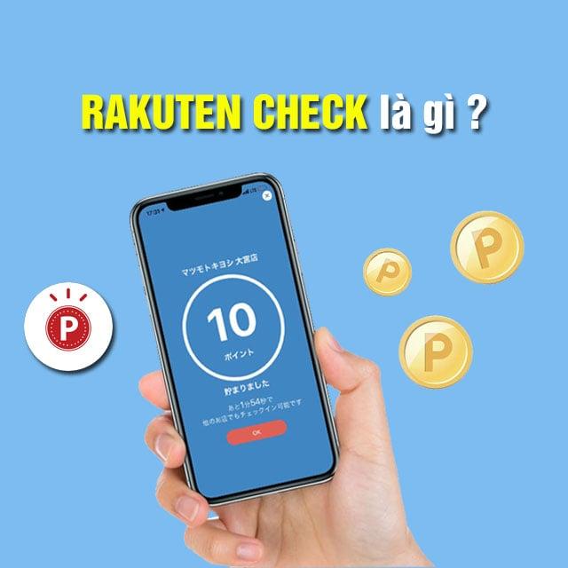 ứng dụng rakuten check là gì