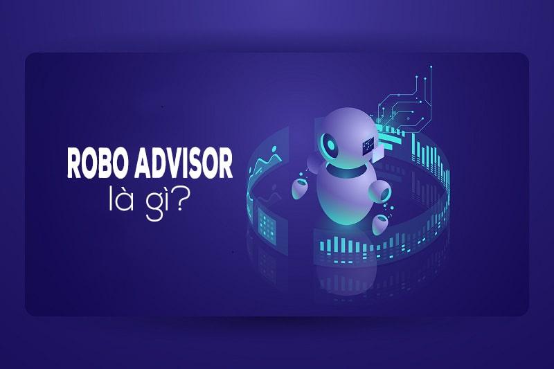 robo advisor là gì